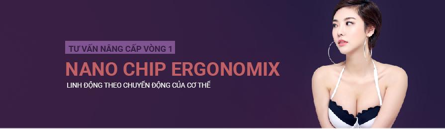 nang nguc nano chip Ergonomix 134